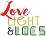 Love, Light & Locs
