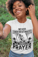 Load image into Gallery viewer, The Power of Prayer (White Tee)