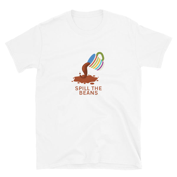 Spill the Beans Coffee Lovers T-Shirt