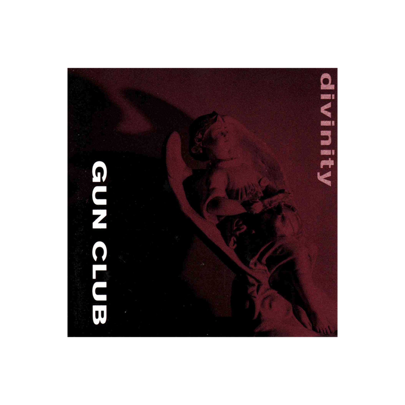 The Gun Club - Divinity