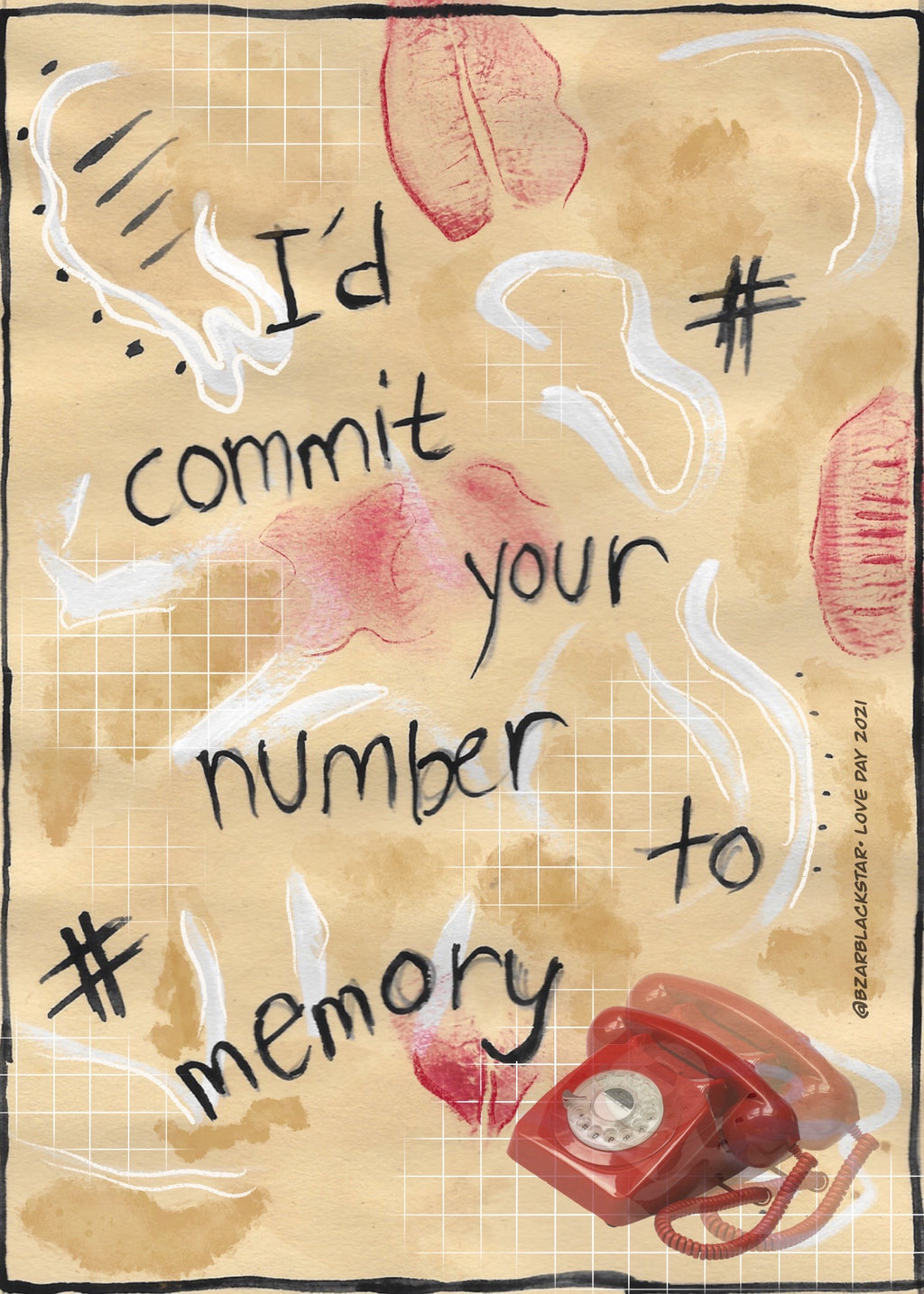 I'd Commit Your Number To Memory