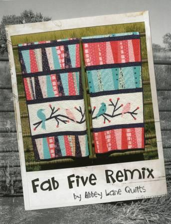 Abbey Lane Quilts Fab Five Remix - Softcover Book