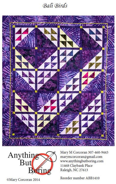 Anything But Boring Bali Birds Quilt Pattern