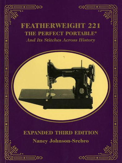 C&T Publishing Featherweight 221 -Expanded Third Edition