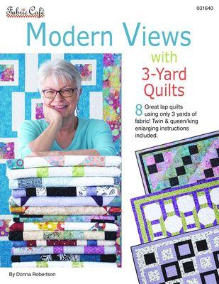 Fabric Cafe - 3 Yard Quilts Modern Views with 3 Yard Quilts