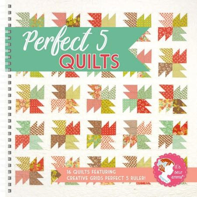 It's Sew Emma Patterns Perfect 5 Quilts