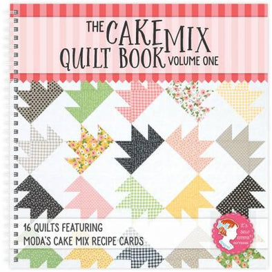 It's Sew Emma The Cake Mix Quilt Book: Volume One