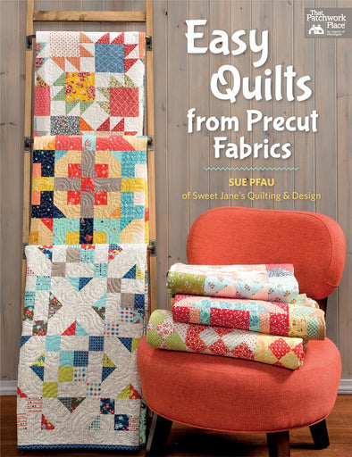 That Pacthwork Place Easy Quilts from Precut Fabrics
