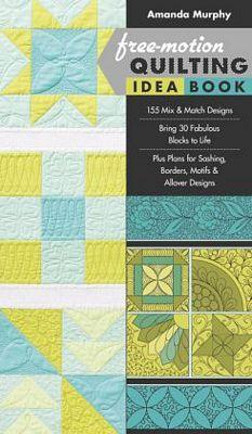 That Patchwork Place Free Motion Quilting Idea Book