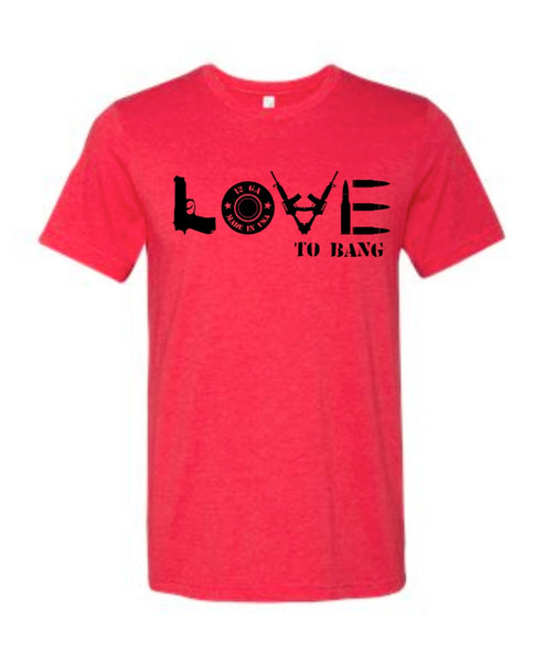 Love to Bang Tee
