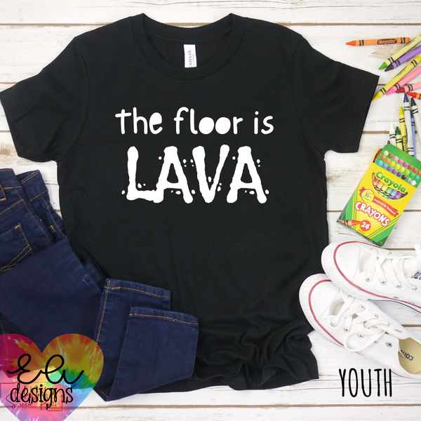 The Floor is Lava Tee - YOUTH