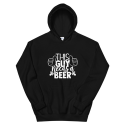 This Guy Needs A Beer - Unisex Hoodie