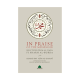 In Praise Of The Messenger: Selections From Al-Burda