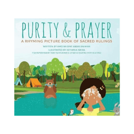 Purity & Prayer: A Rhyming Picture Book of Sacred Rulings ( Faceless Edition)