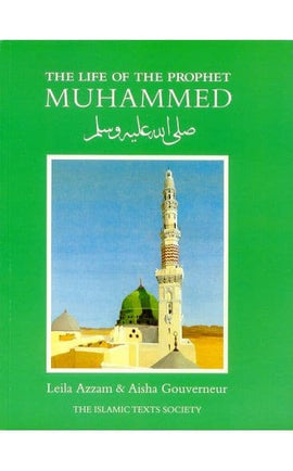 THE LIFE OF THE PROPHET MUHAMMED