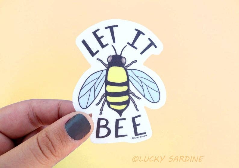 Let It Bee Vinyl Sticker