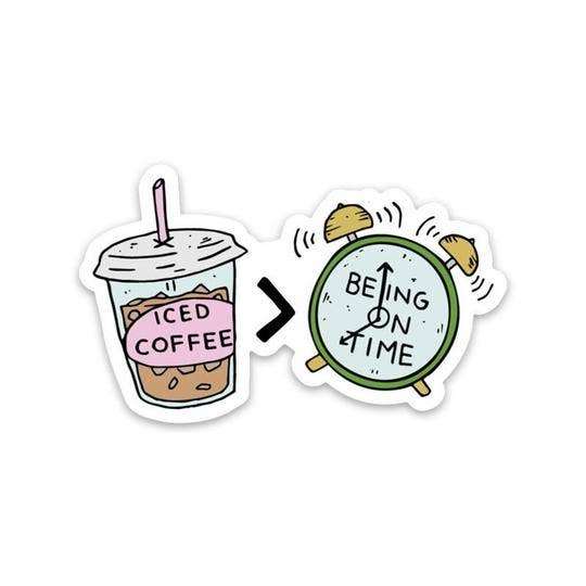 Iced Coffee Being On Time Sticker