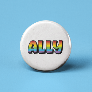 Ally Rainbow Pinback Button