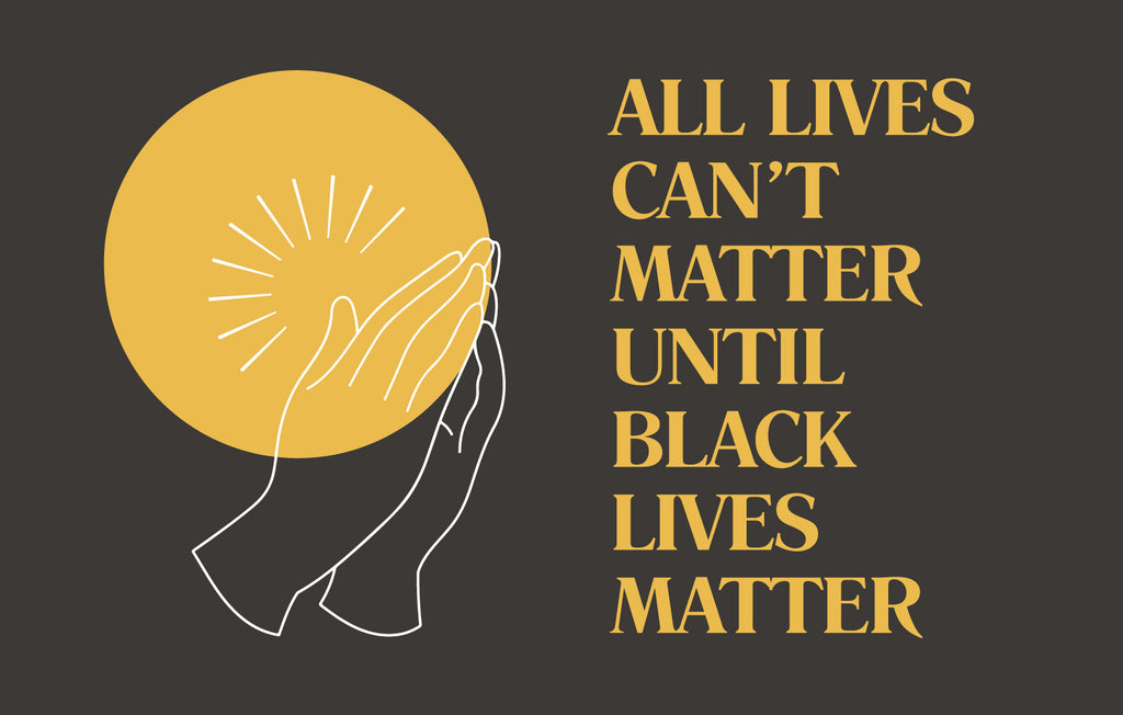 All Lives Can't Matter Until Black Lives Matter Ally