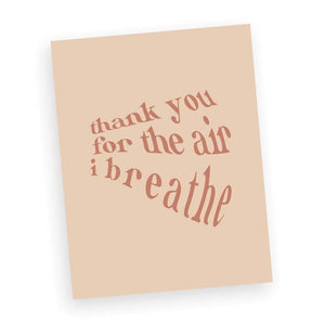 Thank you for the air I breathe print