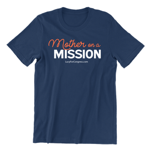Mother on a Mission T-Shirt