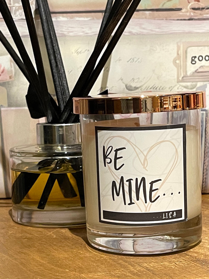 Be Mine.... (Personalised)