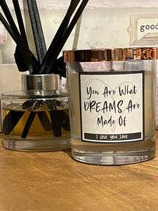 You Are What Dreams Are Made Of (Personalised)