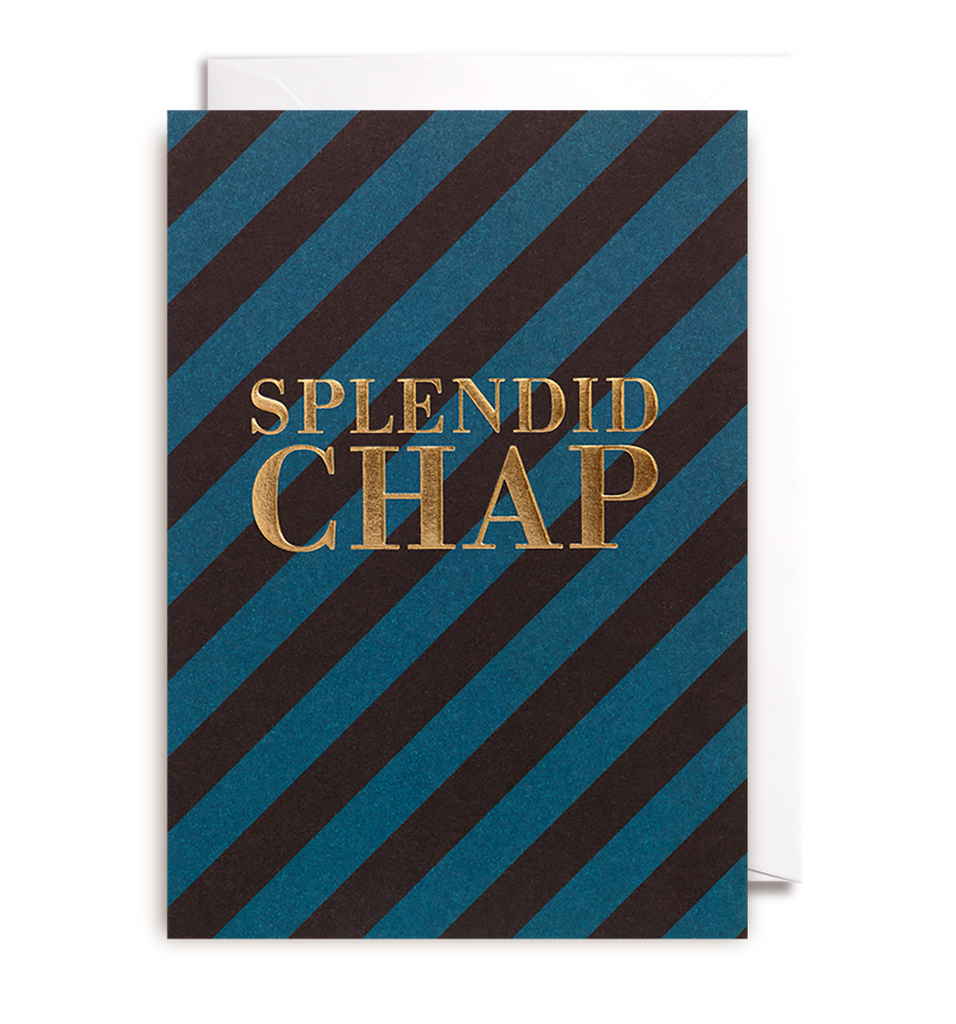 Splendid Chap Greeting Card