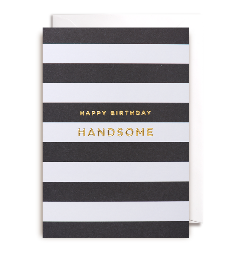Happy Birthday Handsome - Lagom Design