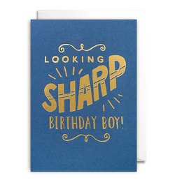 Looking Sharp Birthday Boy Card - Lagom Design