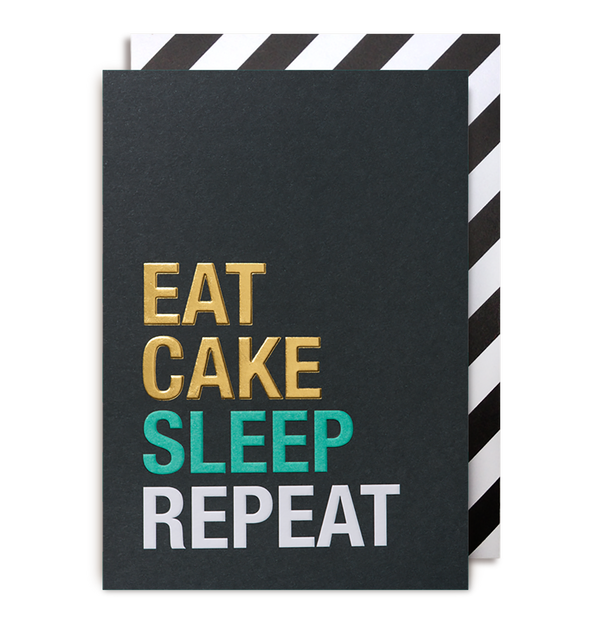 East Cake, Sleep, Repeat - Lagom Design