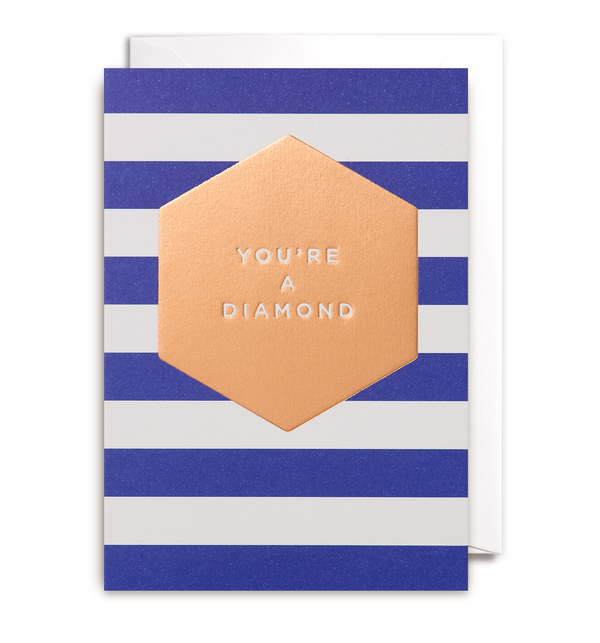You're A Diamond Greeting Card - Lagom Design