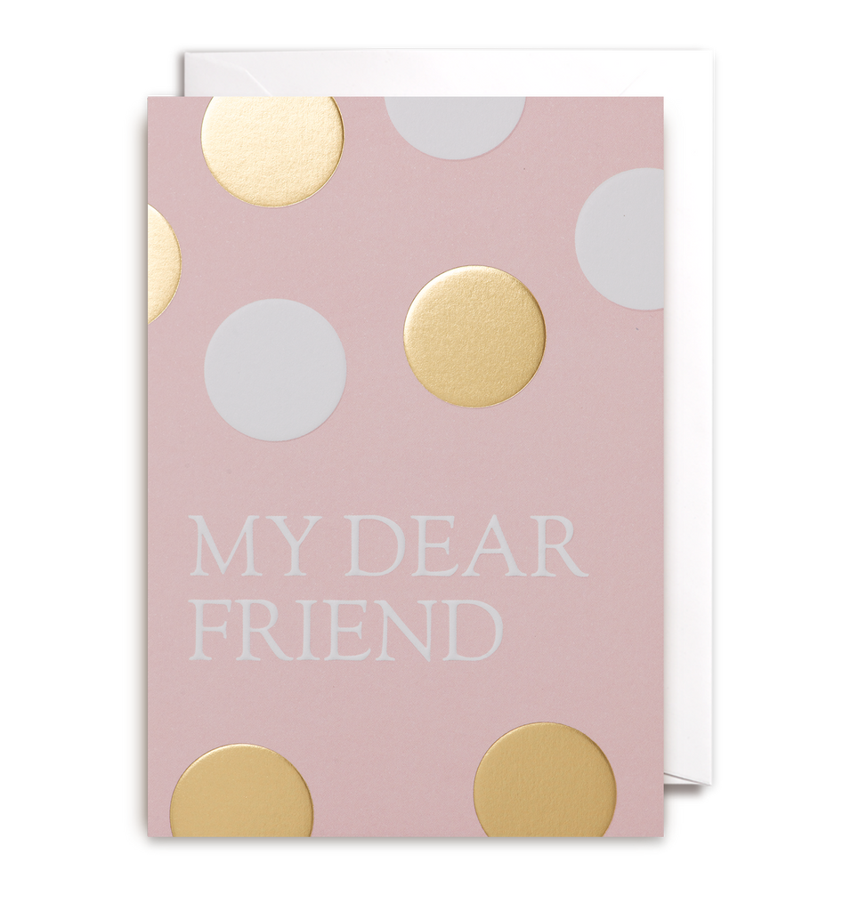 My Dear Friend Greeting Card - Lagom Design