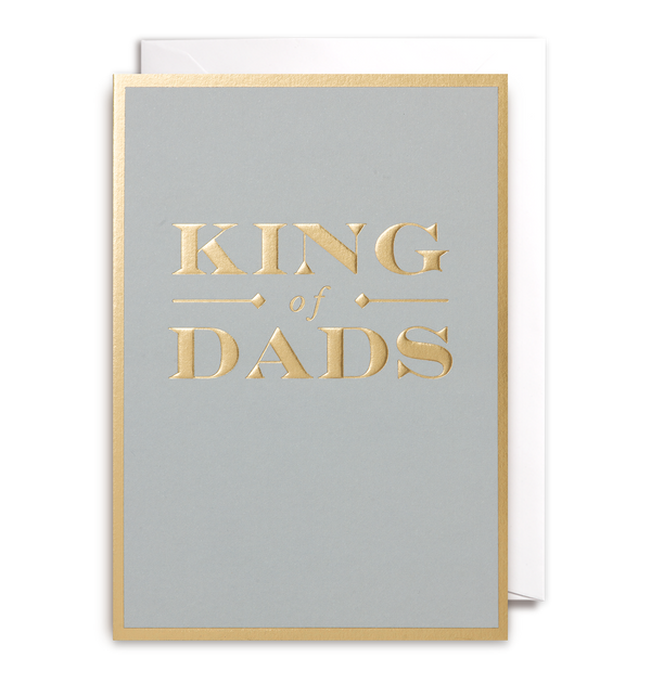 King Of Dads Greeting Card - Lagom Design