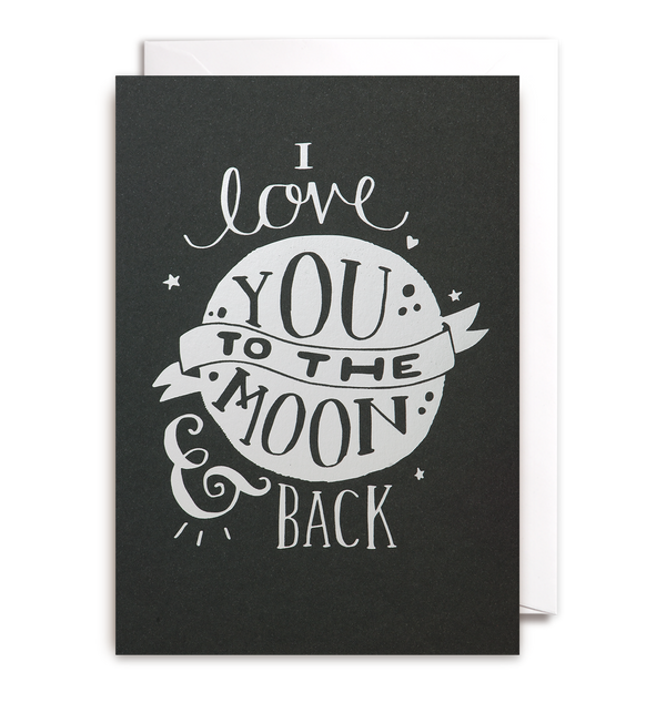I Love You To The Moon & Back - Lagom Design