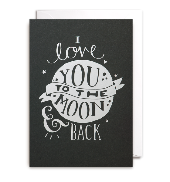 I Love You To The Moon & Back Card - Lagom Design