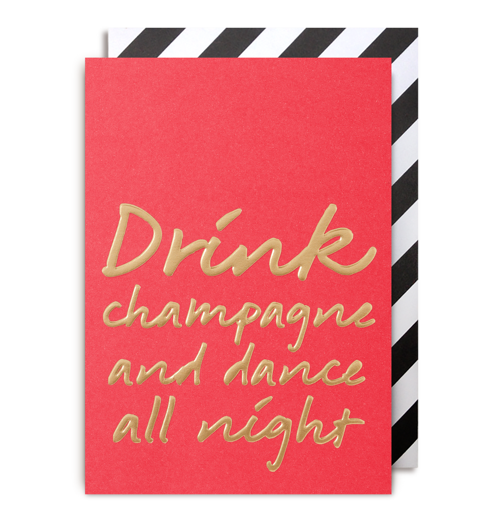 Drink Champagne & Dance Till Midnight Greeting Card - Lagom Design