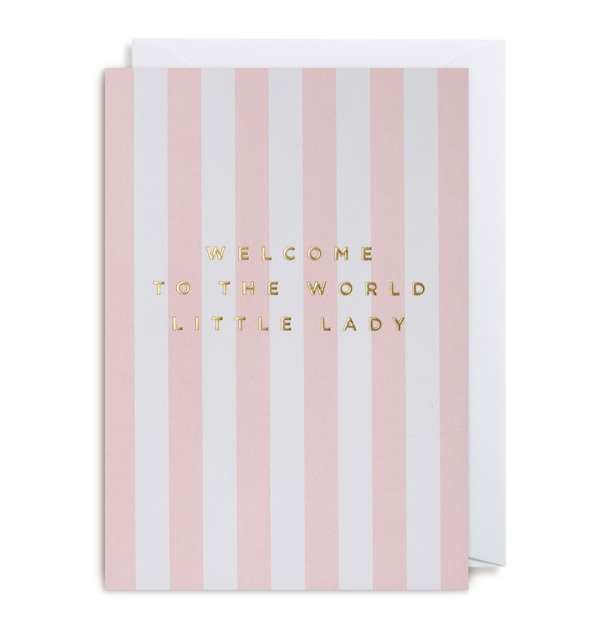 Welcome To The World Little Lady - Lagom Design