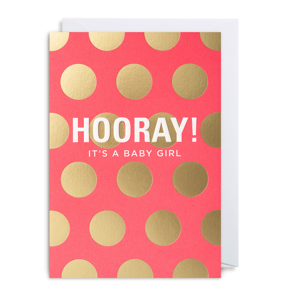Hooray! It's A Girl Greeting Card