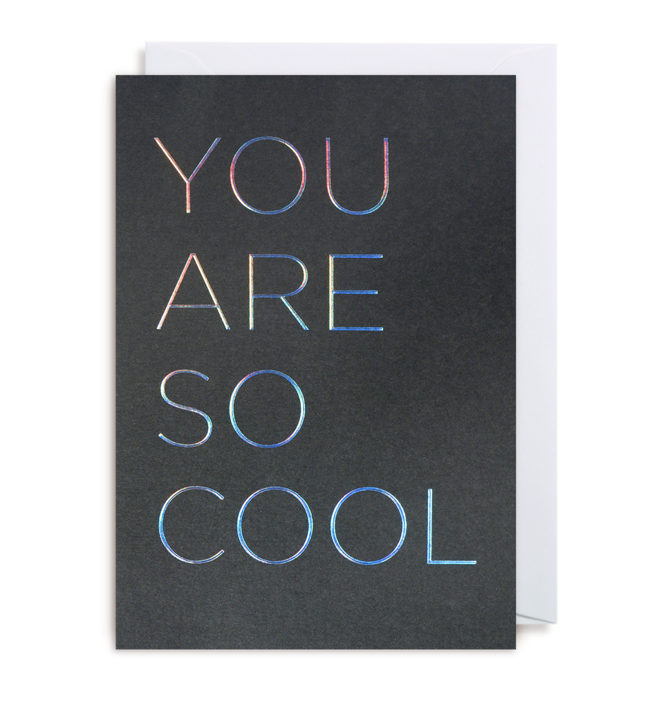 You Are So Cool Greeting Card