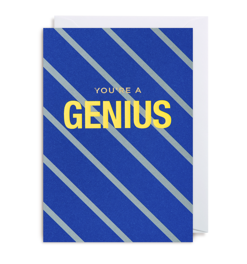 Your'e A Genius Greeting Card