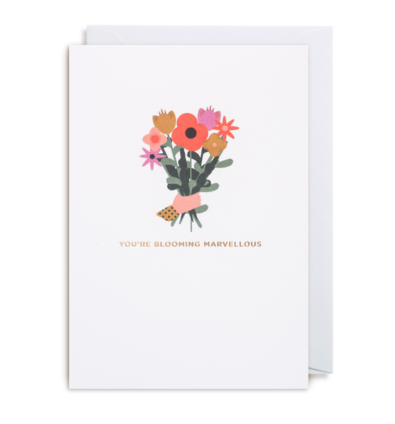 You're Blooming Marvellous Greeting Card