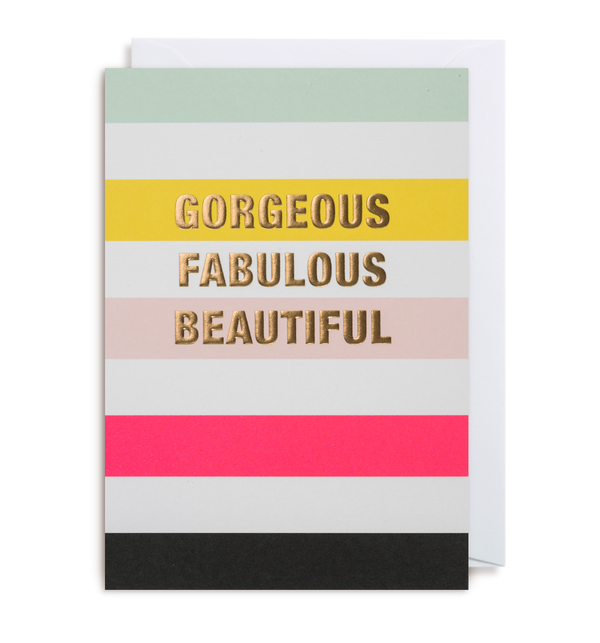 Gorgeous Fabulous Beautiful Greeting Card - Lagom Design