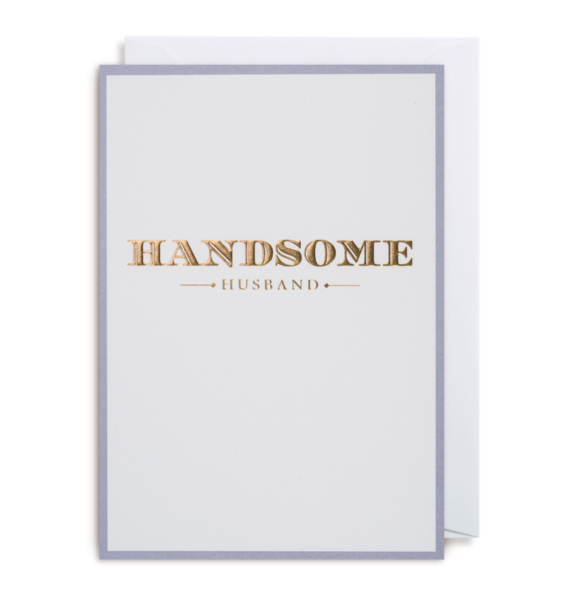 Handsome Husband Greeting Card - Lagom Design