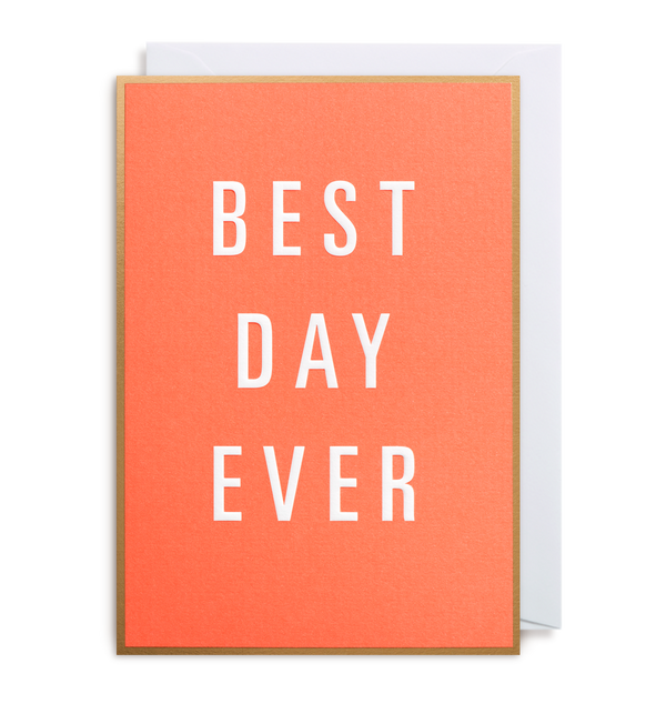 Best Day Ever - Lagom Design