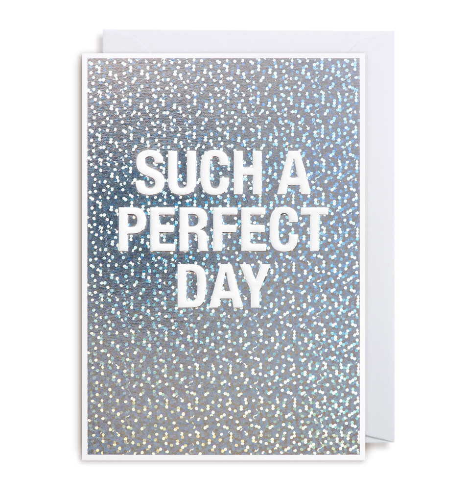 Perfect Day Greeting Card