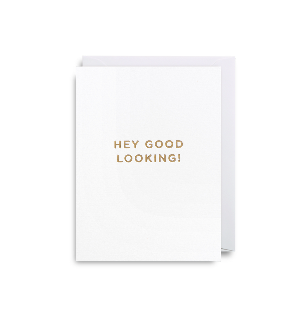 Hey Good Looking! Mini Card