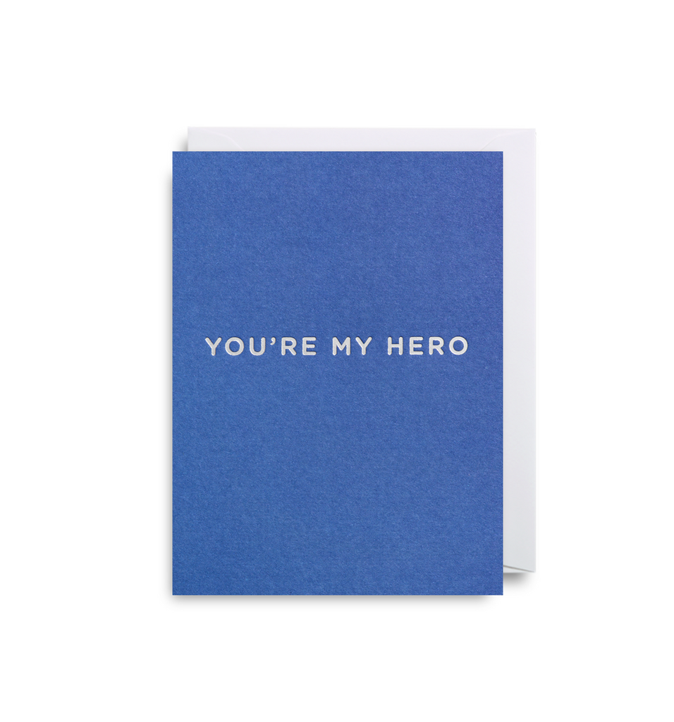 You're My Hero Mini Card