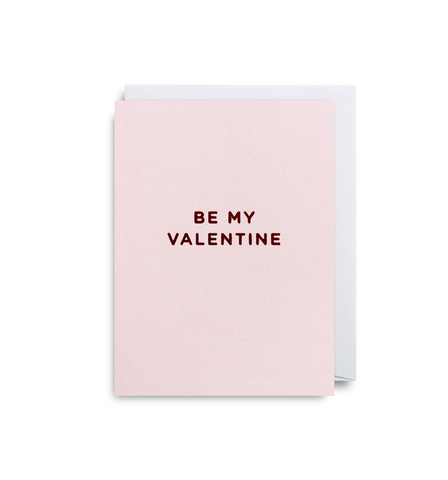 Be My Valentine Mini Card