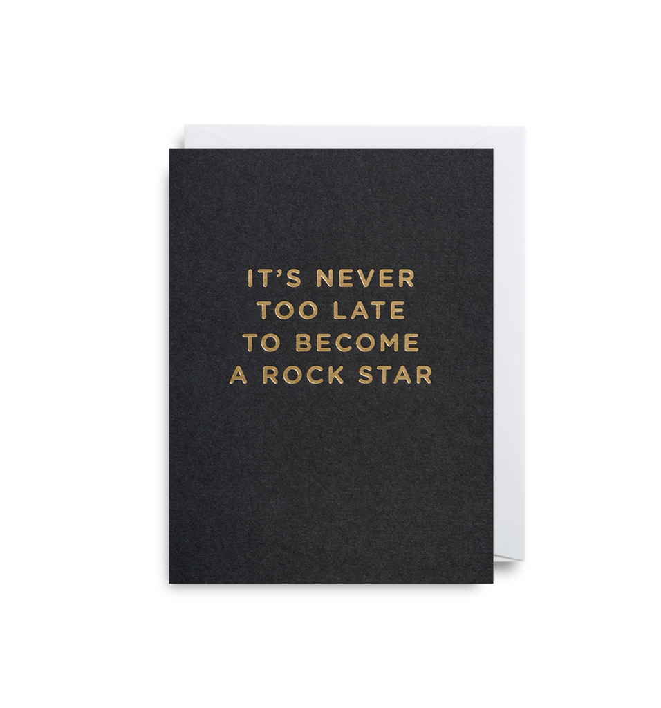 It's Never Too Late To Become A Rockstar Mini Card